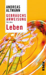altmann-andreas-gebrauchsanweisung-fuer-das-leben-190-px