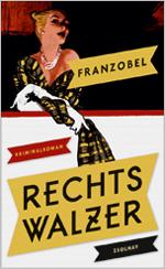 Z_Franzobel_128x209_Rechtswalzer_RZ.indd