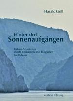Harald Grill - Hinter den drei Sonnenaufgängen